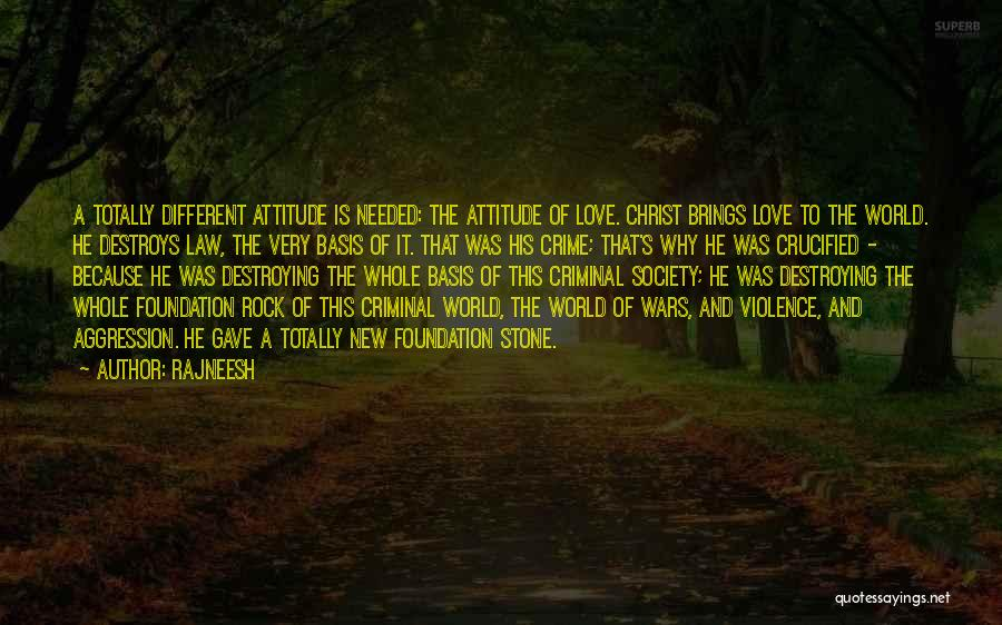 Love Criminal Quotes By Rajneesh
