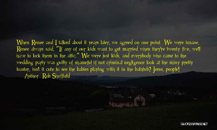 Love Criminal Quotes By Rob Sheffield