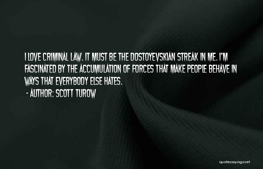 Love Criminal Quotes By Scott Turow