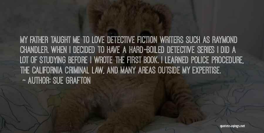 Love Criminal Quotes By Sue Grafton