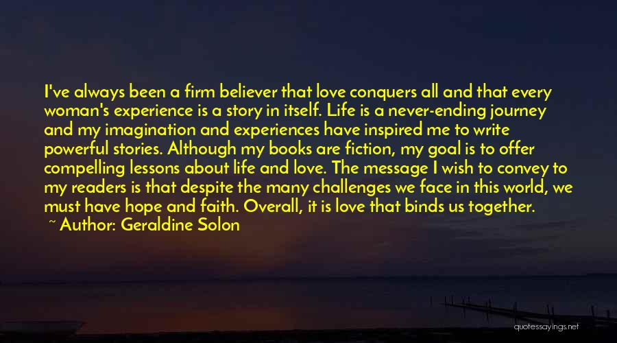 Love Despite Challenges Quotes By Geraldine Solon
