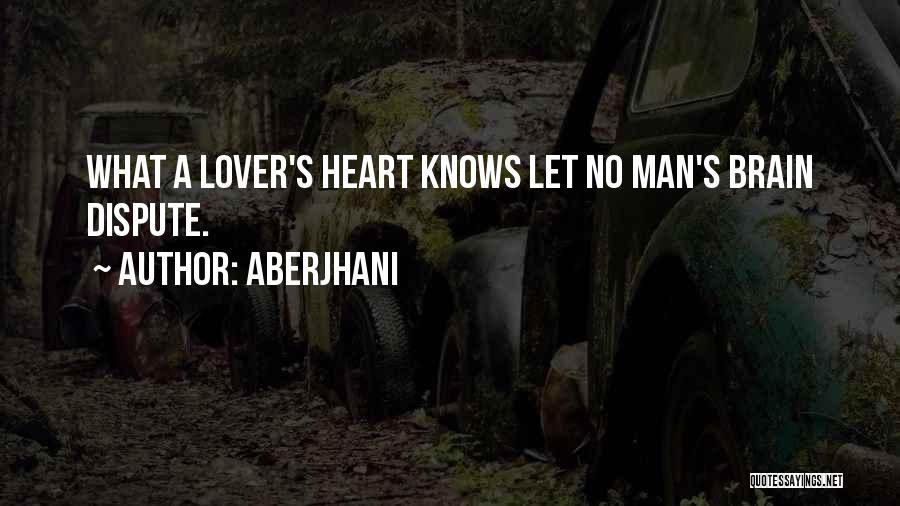 Love Dispute Quotes By Aberjhani