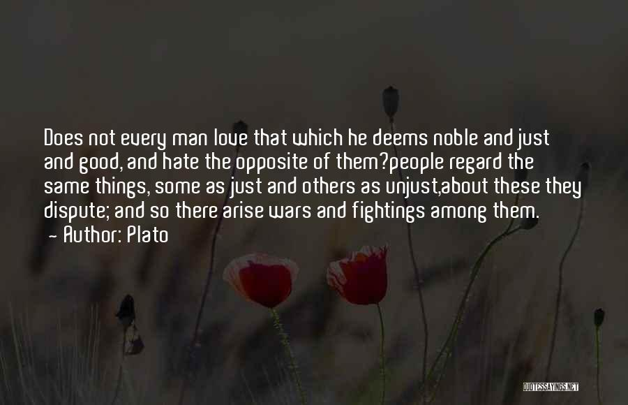 Love Dispute Quotes By Plato