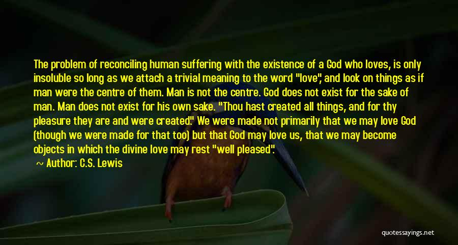 Love Does Exist Quotes By C.S. Lewis