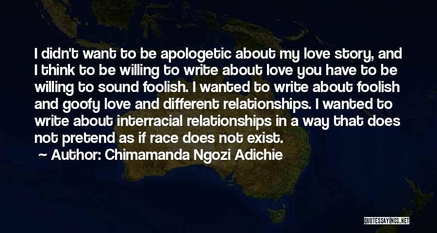Love Does Exist Quotes By Chimamanda Ngozi Adichie