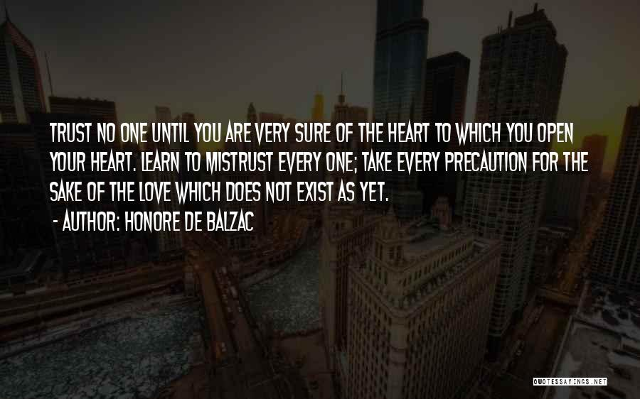 Love Does Exist Quotes By Honore De Balzac