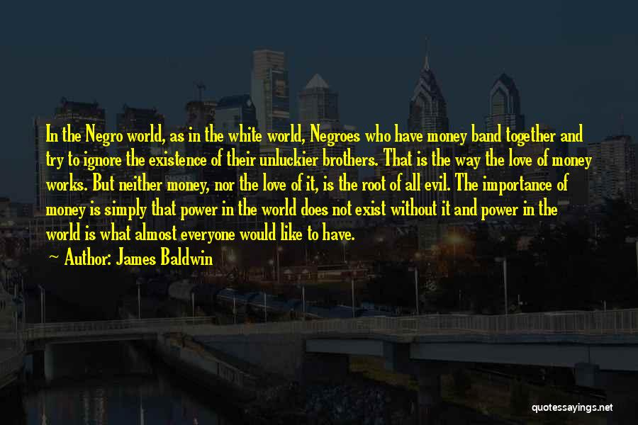 Love Does Exist Quotes By James Baldwin