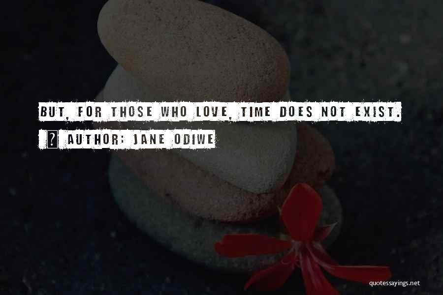 Love Does Exist Quotes By Jane Odiwe