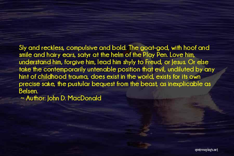 Love Does Exist Quotes By John D. MacDonald