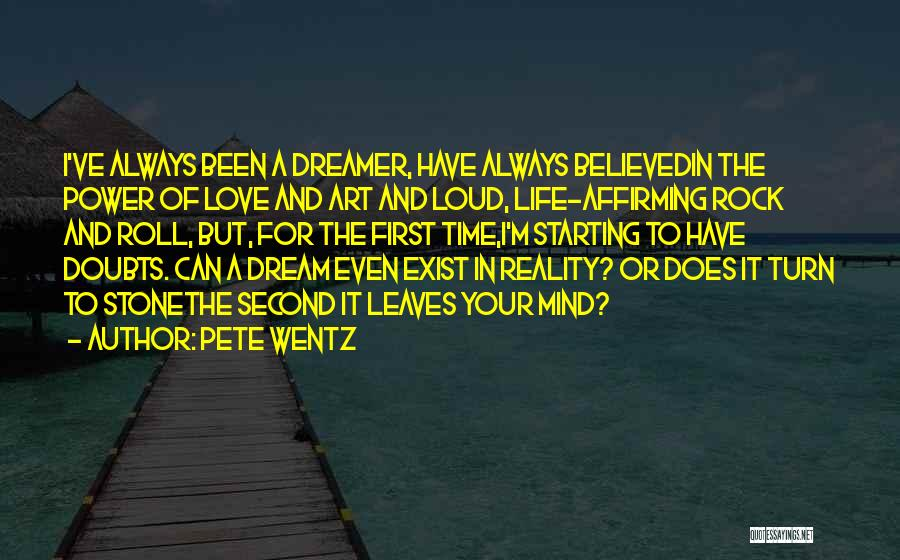 Love Does Exist Quotes By Pete Wentz