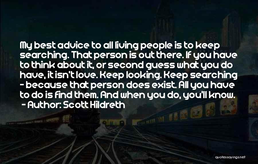 Love Does Exist Quotes By Scott Hildreth