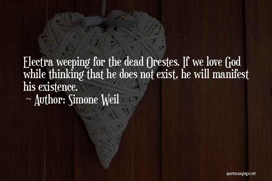 Love Does Exist Quotes By Simone Weil
