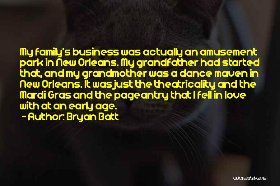 Love Early Quotes By Bryan Batt