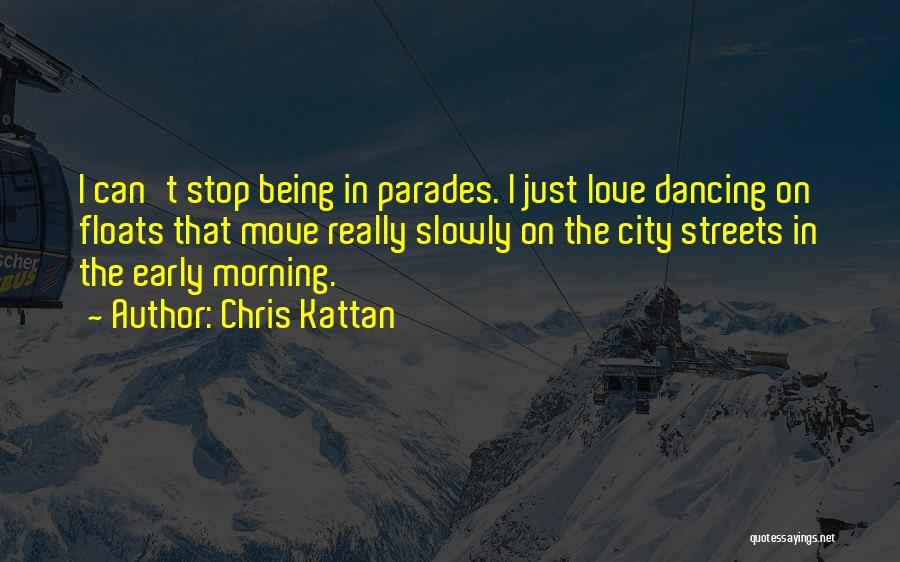 Love Early Quotes By Chris Kattan