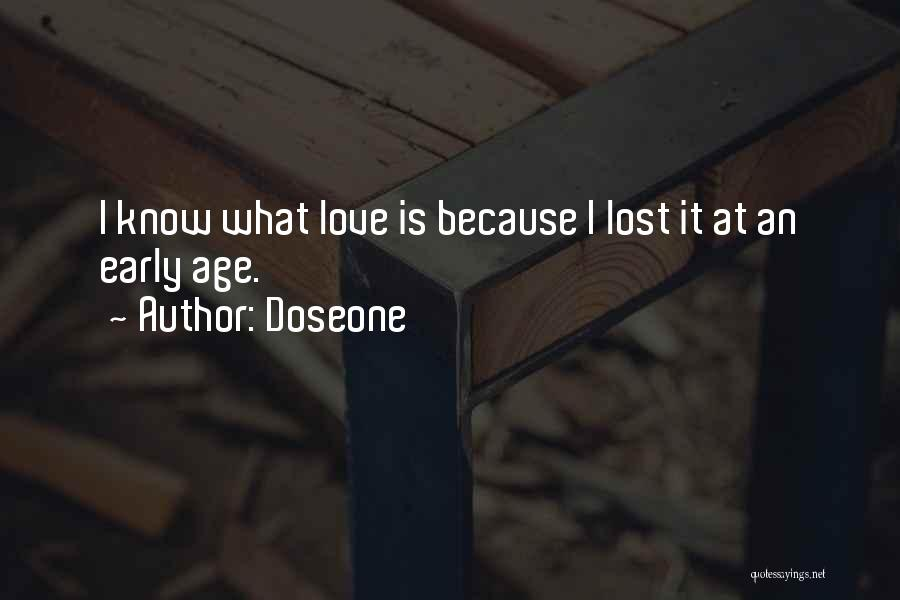 Love Early Quotes By Doseone