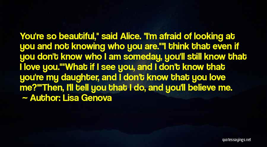 Love Early Quotes By Lisa Genova