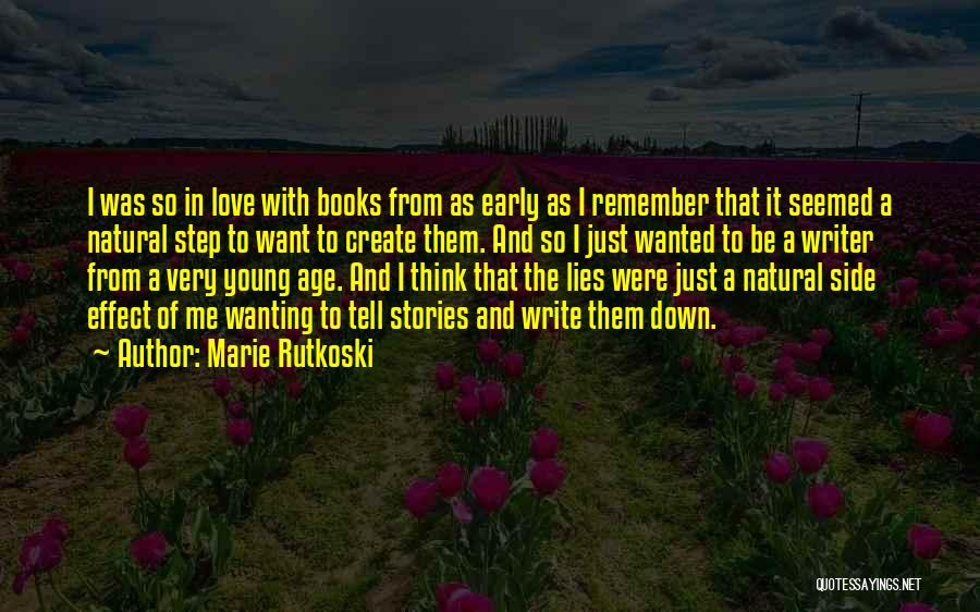 Love Early Quotes By Marie Rutkoski