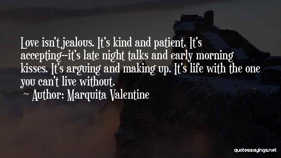 Love Early Quotes By Marquita Valentine