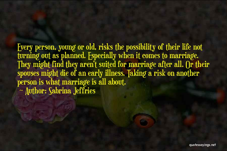 Love Early Quotes By Sabrina Jeffries