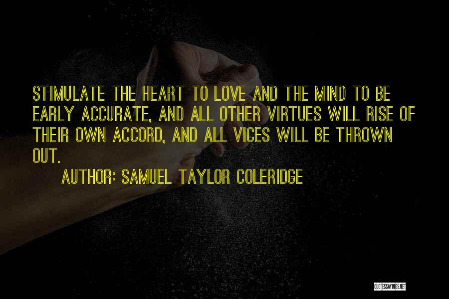 Love Early Quotes By Samuel Taylor Coleridge