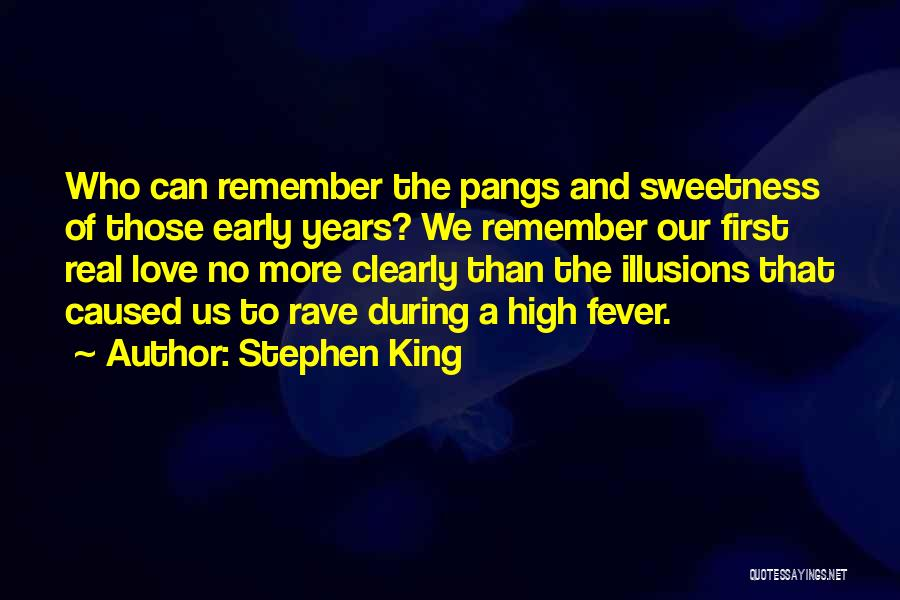 Love Early Quotes By Stephen King