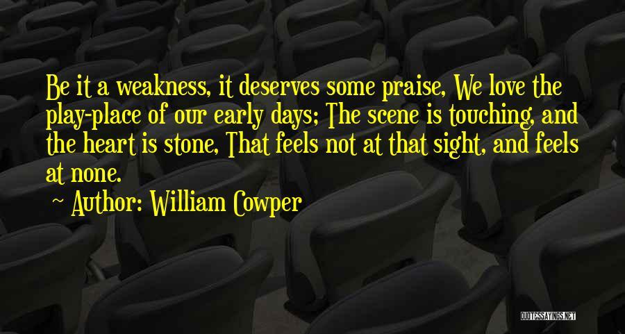 Love Early Quotes By William Cowper