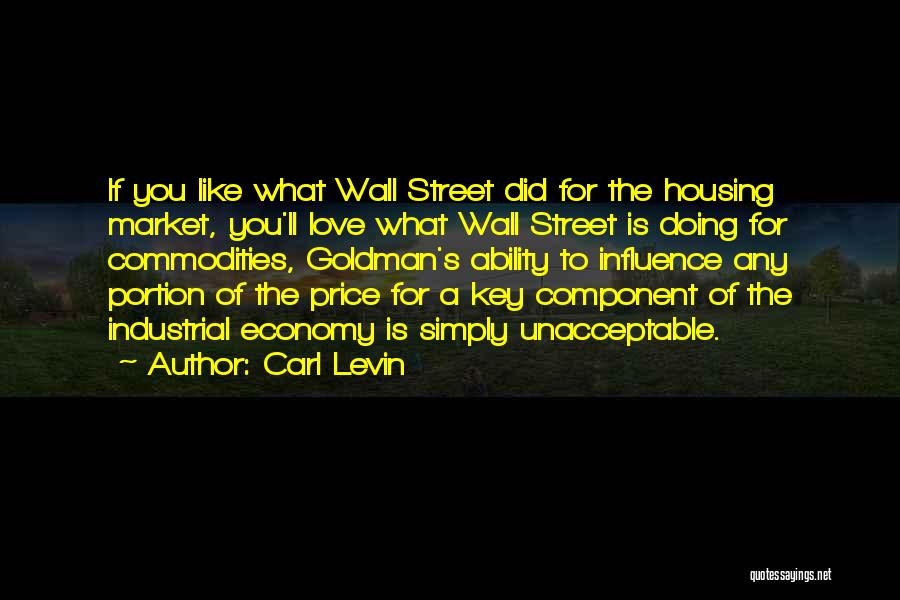 Love Economy Quotes By Carl Levin
