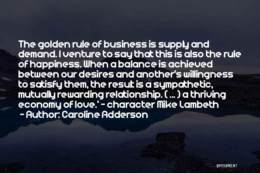 Love Economy Quotes By Caroline Adderson