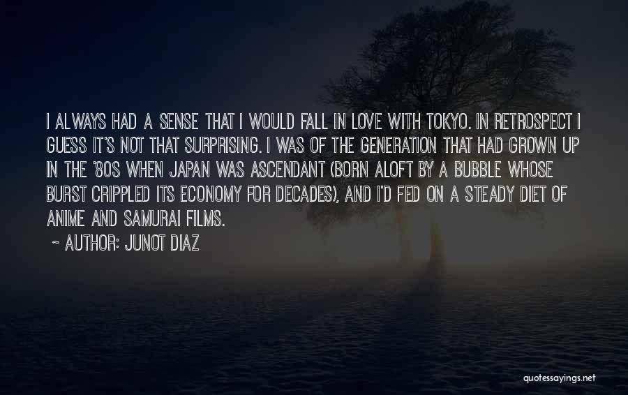 Love Economy Quotes By Junot Diaz
