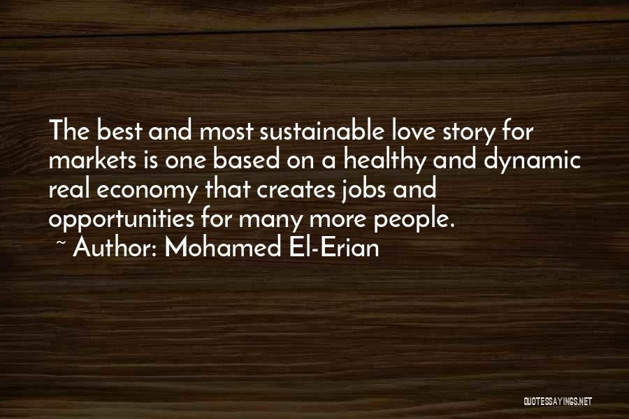 Love Economy Quotes By Mohamed El-Erian