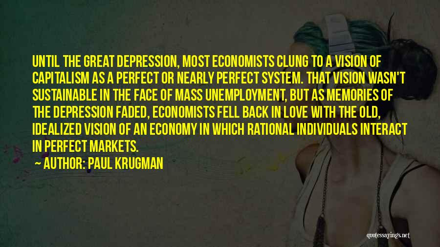 Love Economy Quotes By Paul Krugman