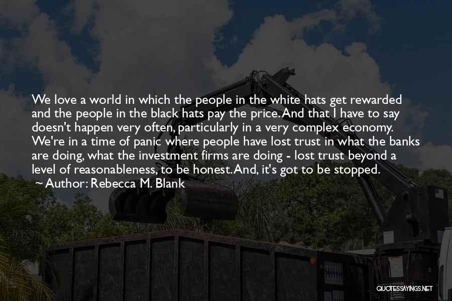 Love Economy Quotes By Rebecca M. Blank