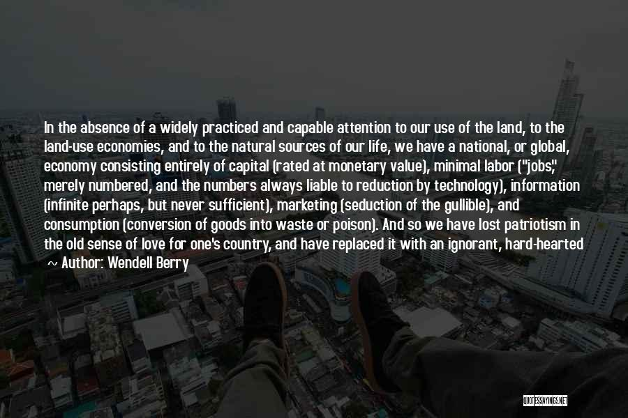 Love Economy Quotes By Wendell Berry