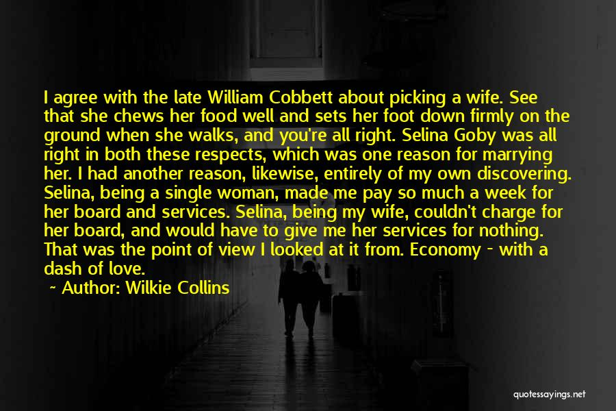 Love Economy Quotes By Wilkie Collins