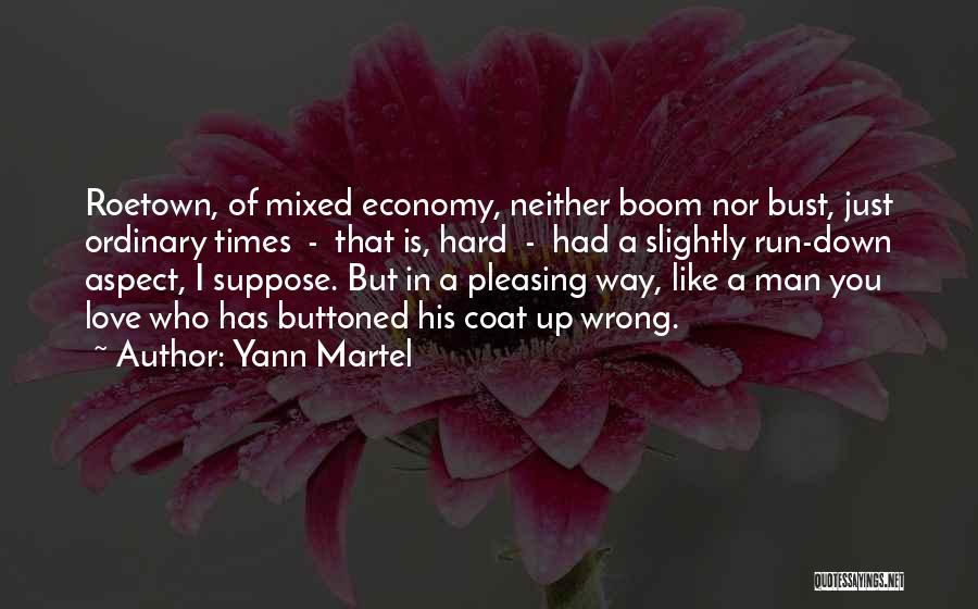 Love Economy Quotes By Yann Martel