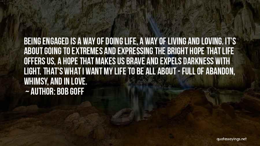 Love Expressing Quotes By Bob Goff