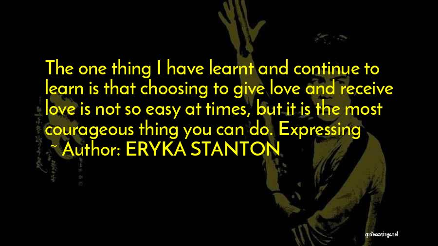 Love Expressing Quotes By ERYKA STANTON