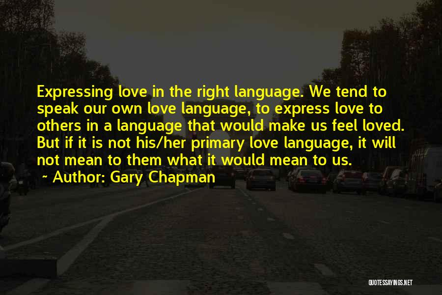 Love Expressing Quotes By Gary Chapman