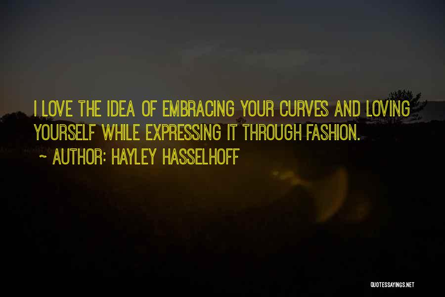 Love Expressing Quotes By Hayley Hasselhoff