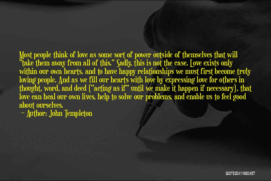 Love Expressing Quotes By John Templeton
