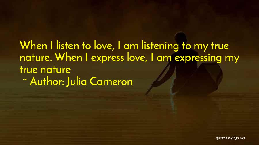 Love Expressing Quotes By Julia Cameron