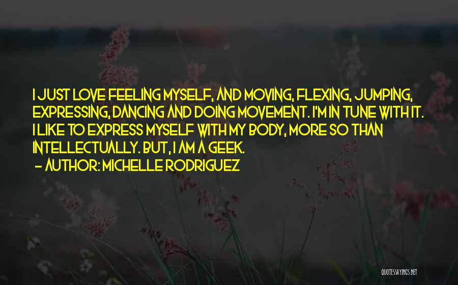 Love Expressing Quotes By Michelle Rodriguez
