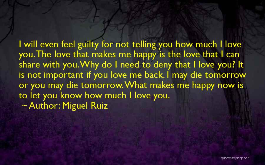 Love Expressing Quotes By Miguel Ruiz