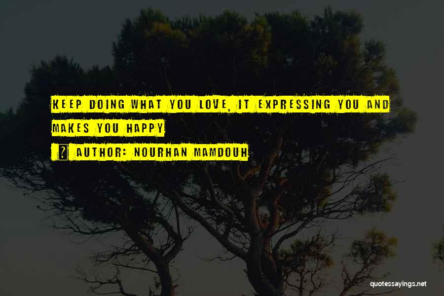 Love Expressing Quotes By Nourhan Mamdouh