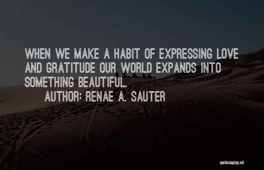 Love Expressing Quotes By Renae A. Sauter