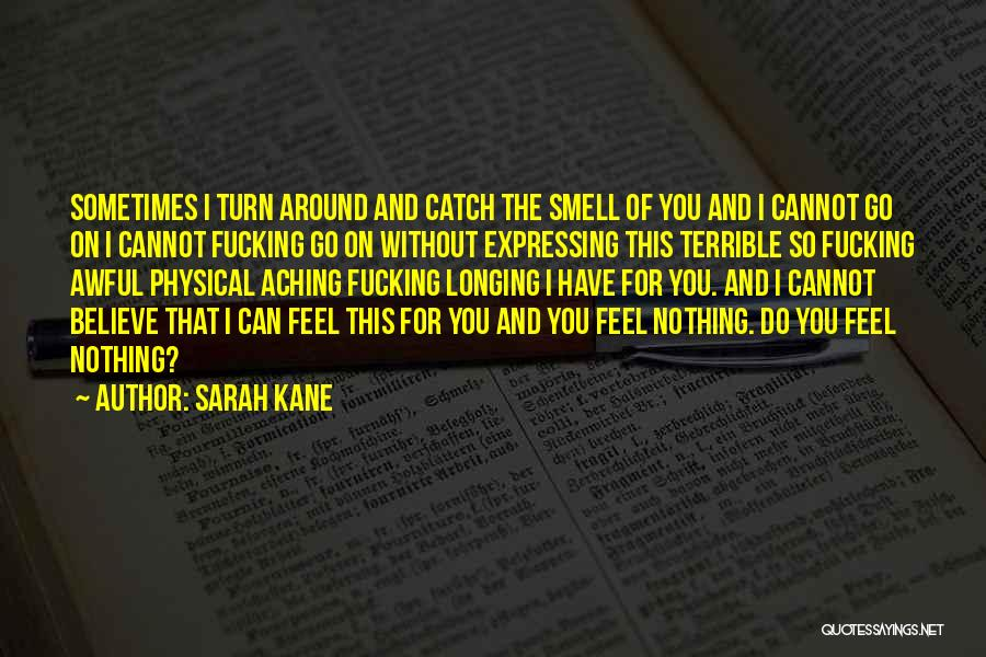 Love Expressing Quotes By Sarah Kane