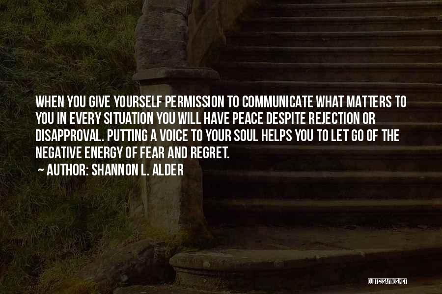 Love Expressing Quotes By Shannon L. Alder