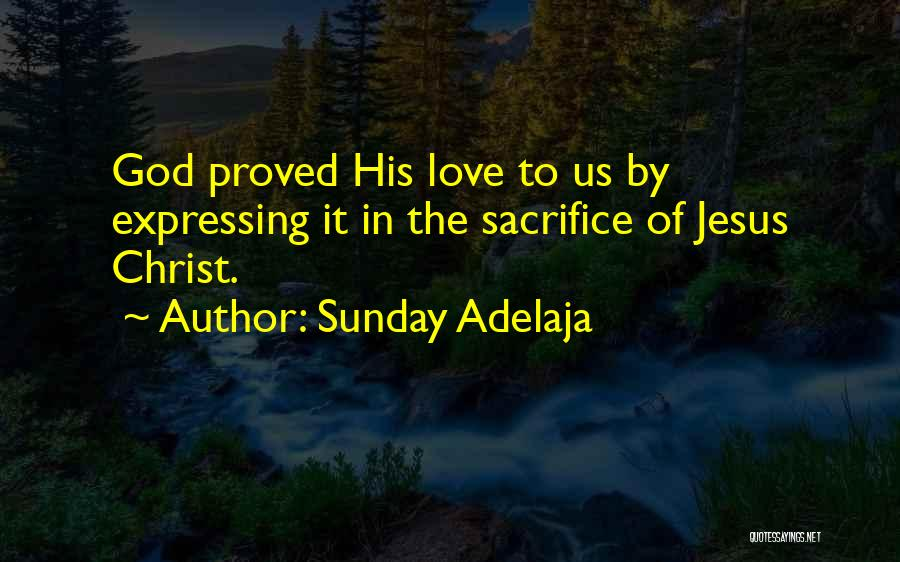 Love Expressing Quotes By Sunday Adelaja