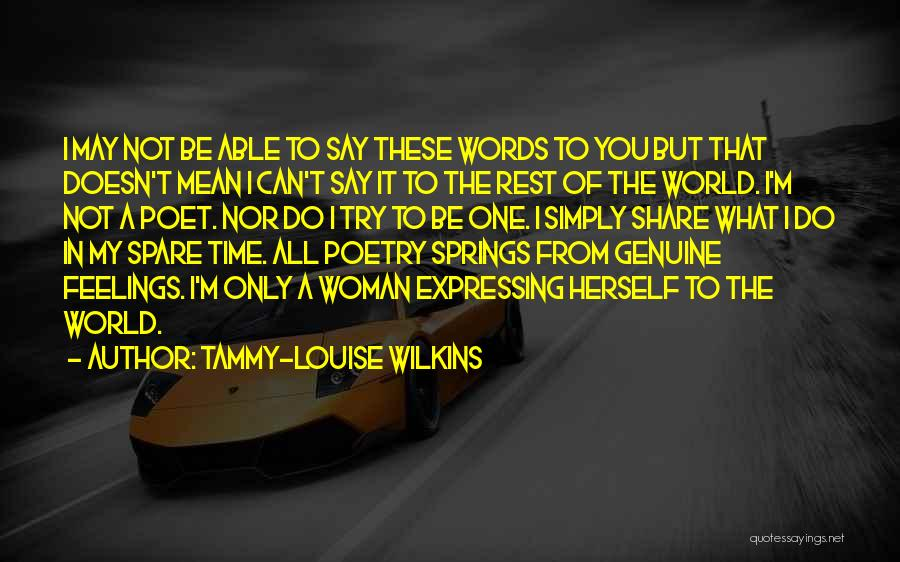 Love Expressing Quotes By Tammy-Louise Wilkins