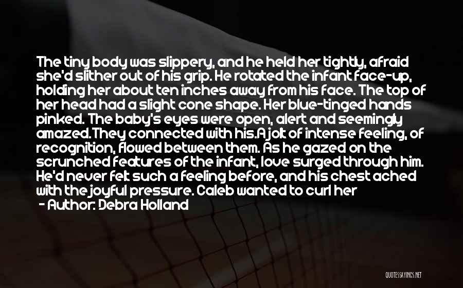 Love Eye Contact Quotes By Debra Holland